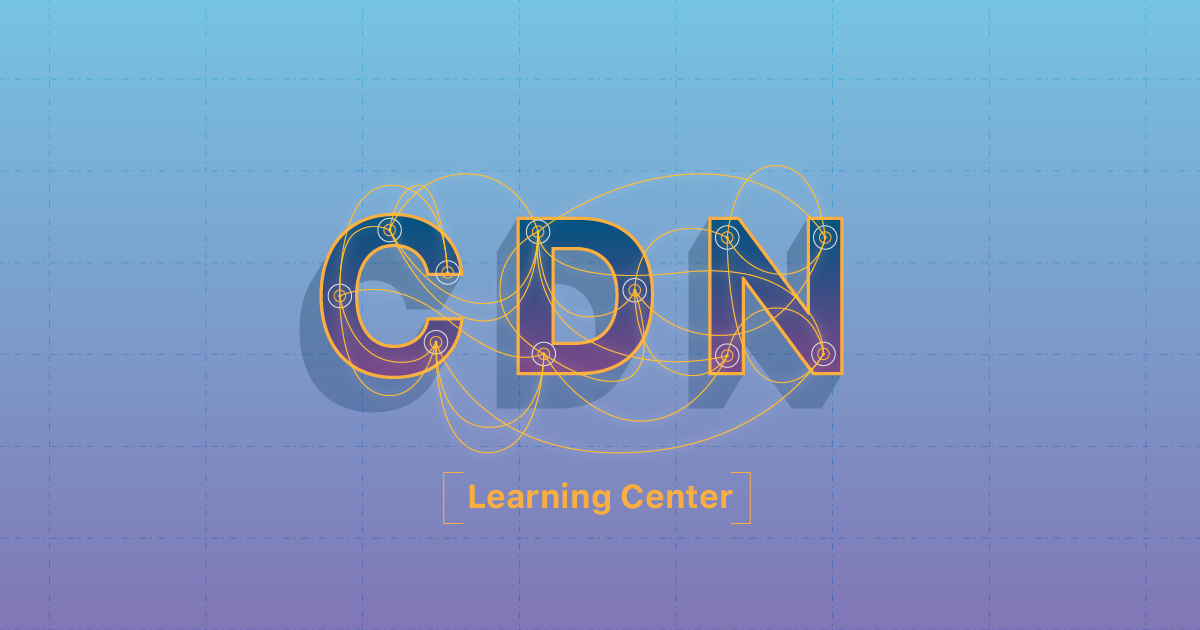 What Is a CDN? How Does a CDN work? | Cloudflare