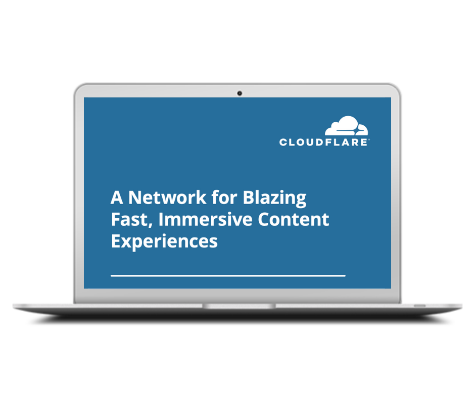A Network for Blazing Fast, Immersive Content Experiences
